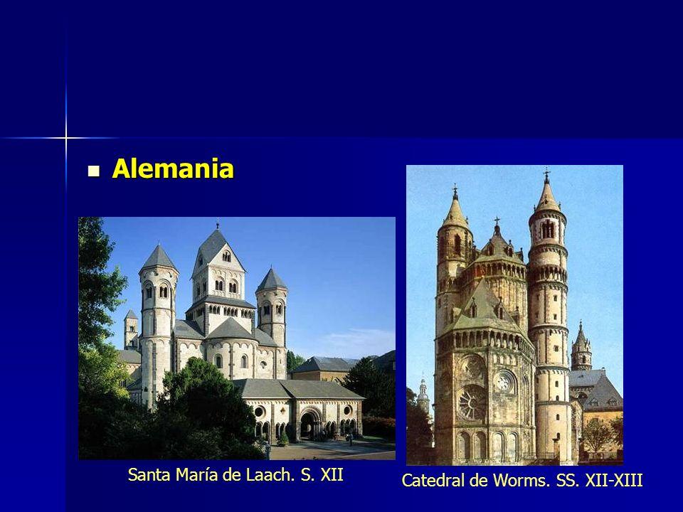 Alemania Santa María de Laach. S. XII Catedral de Worms. SS. XII-XIII