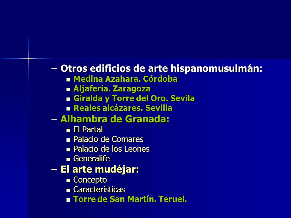 Otros edificios de arte hispanomusulmán: