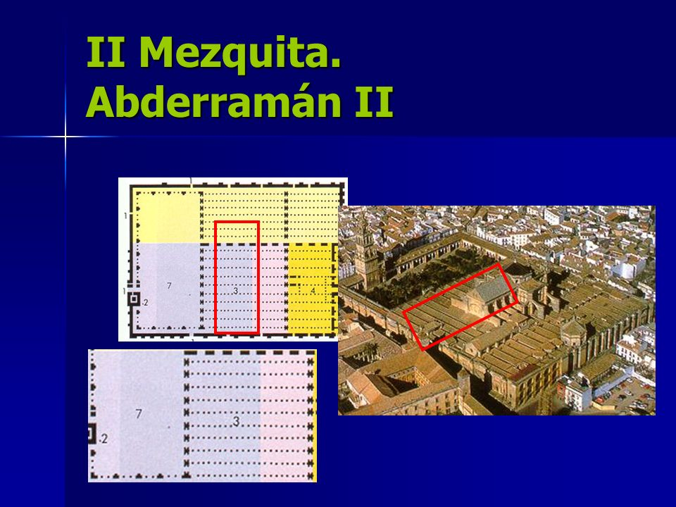 II Mezquita. Abderramán II