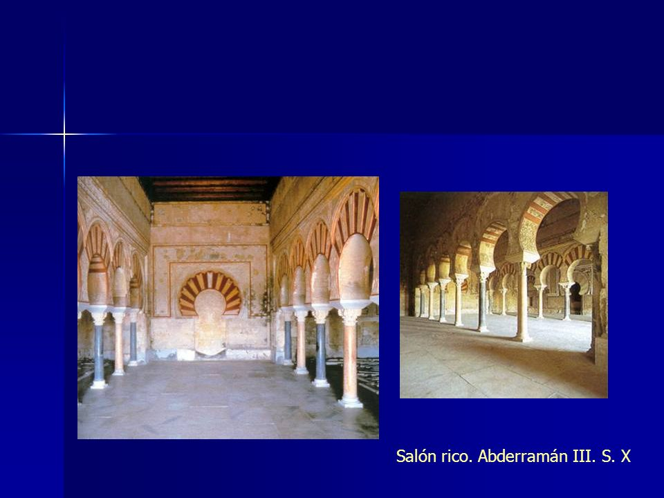 Salón rico. Abderramán III. S. X