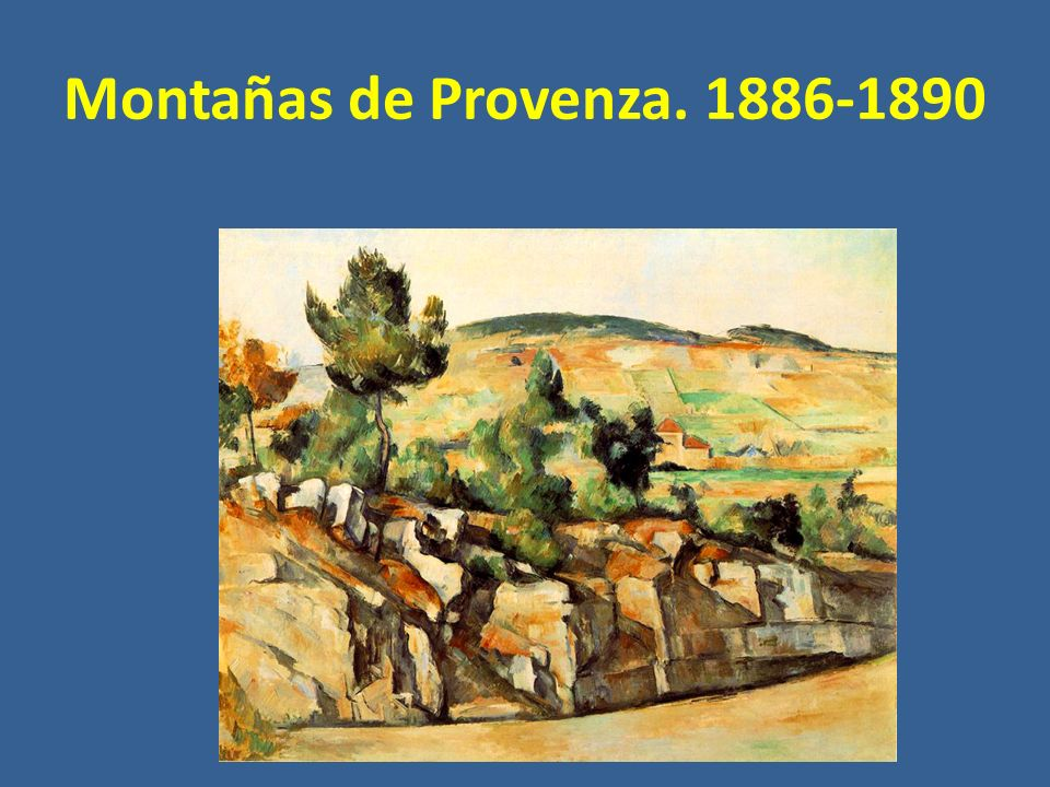 Montañas de Provenza. 1886-1890
