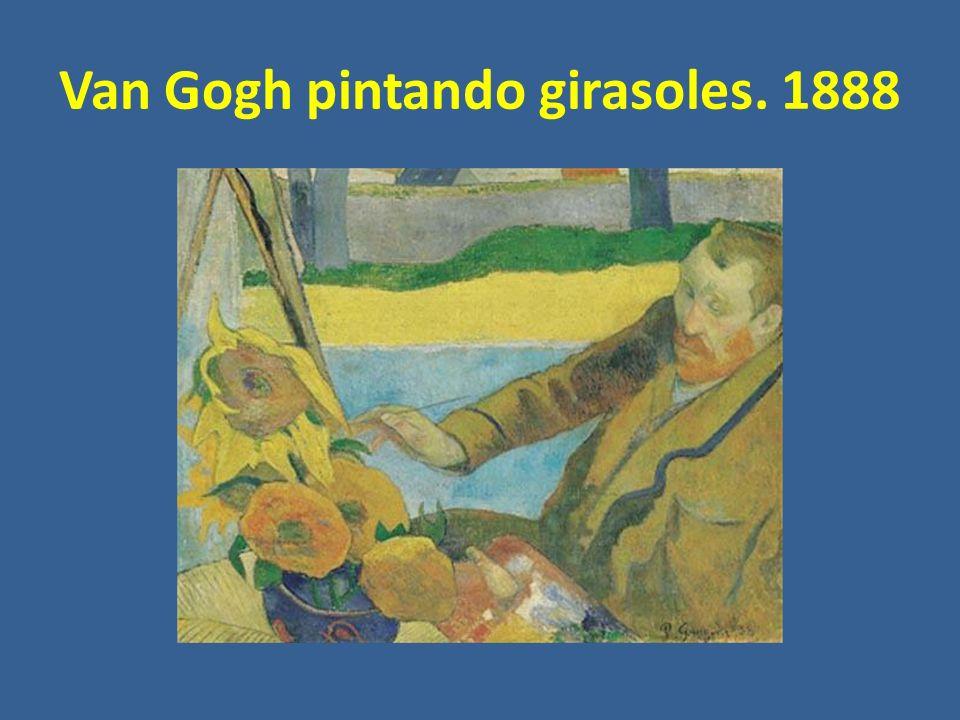 Van Gogh pintando girasoles. 1888