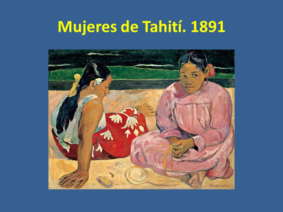 Mujeres de Tahití. 1891