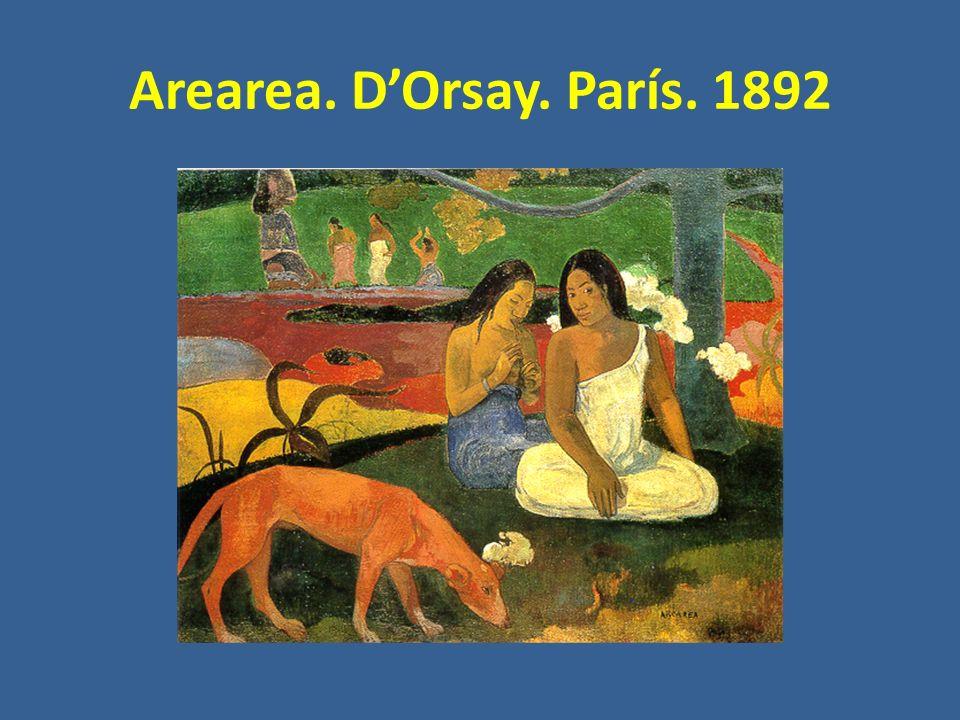 Arearea. D'Orsay. París. 1892