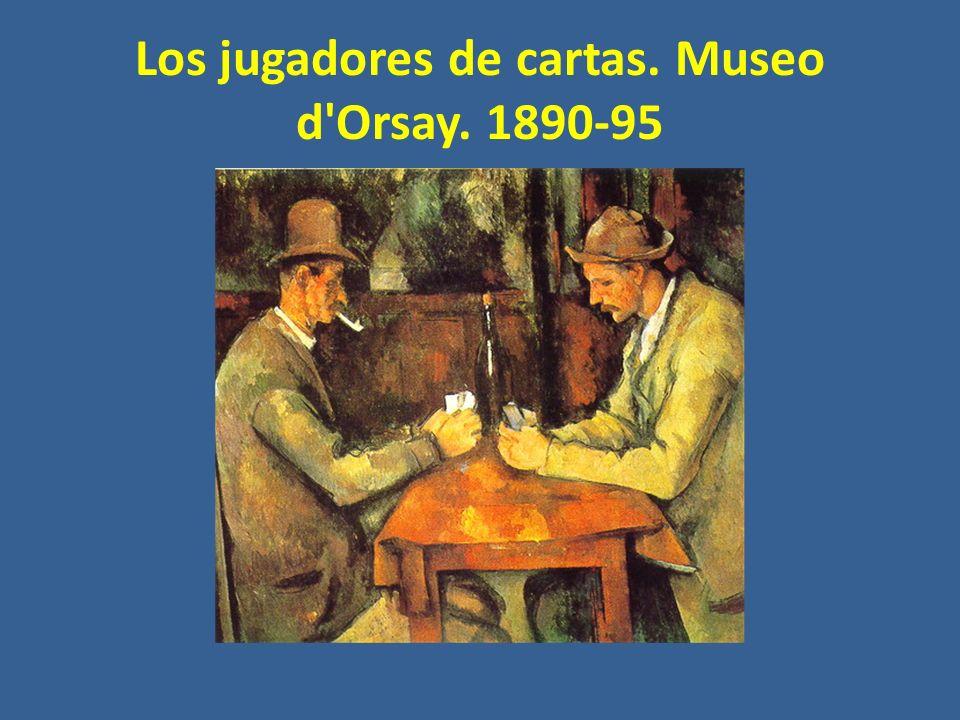 Los jugadores de cartas. Museo d Orsay. 1890-95