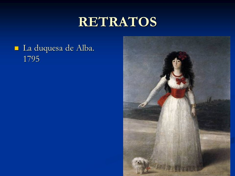 RETRATOS La duquesa de Alba. 1795