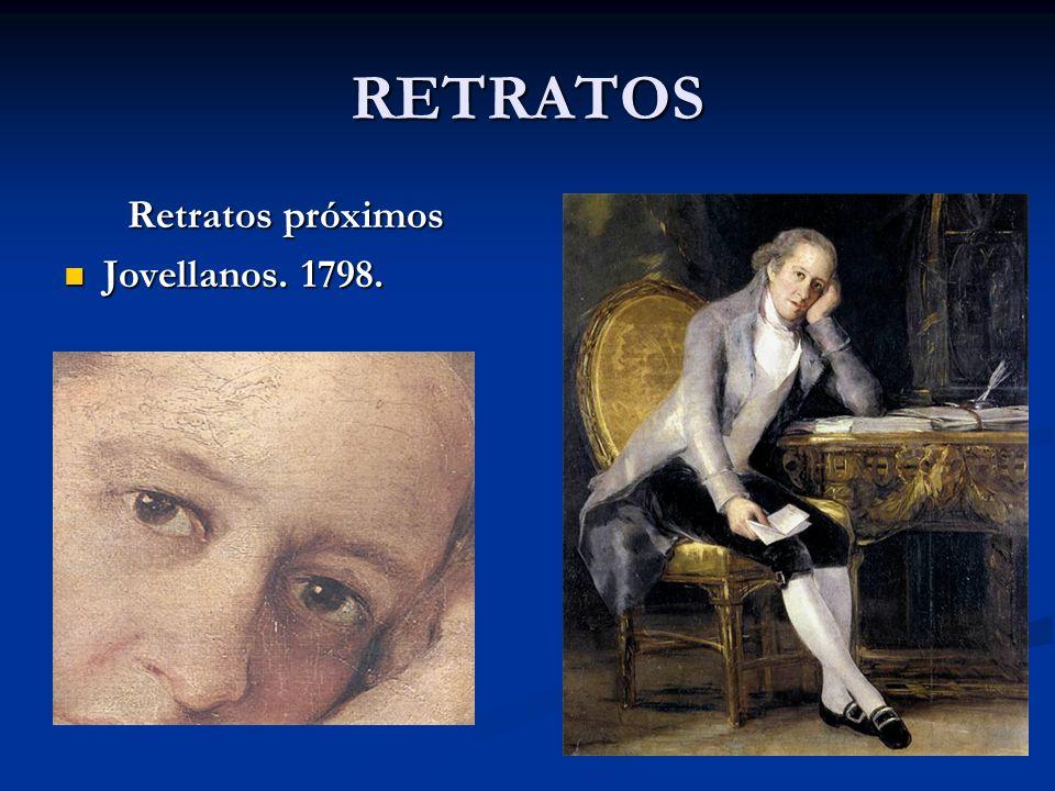 RETRATOS Retratos próximos Jovellanos. 1798.