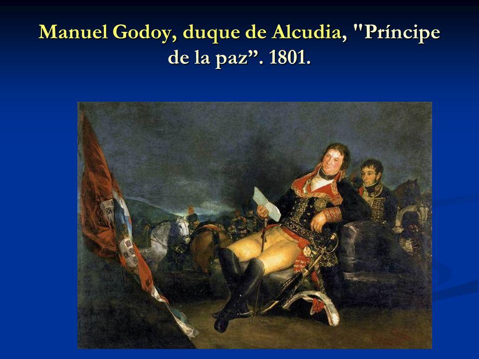 Manuel Godoy, duque de Alcudia, Príncipe de la paz . 1801.