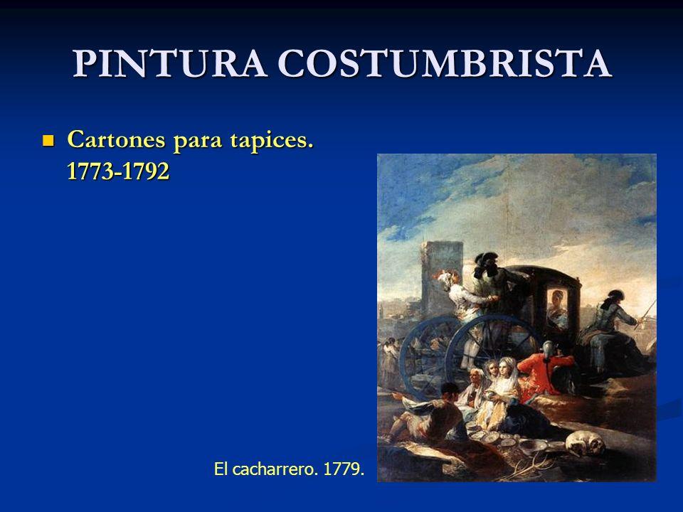 PINTURA COSTUMBRISTA Cartones para tapices. 1773-1792