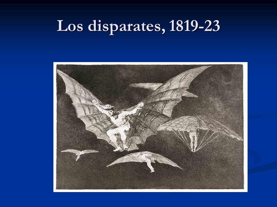 Los disparates, 1819-23