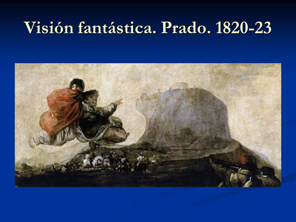 Visión fantástica. Prado. 1820-23