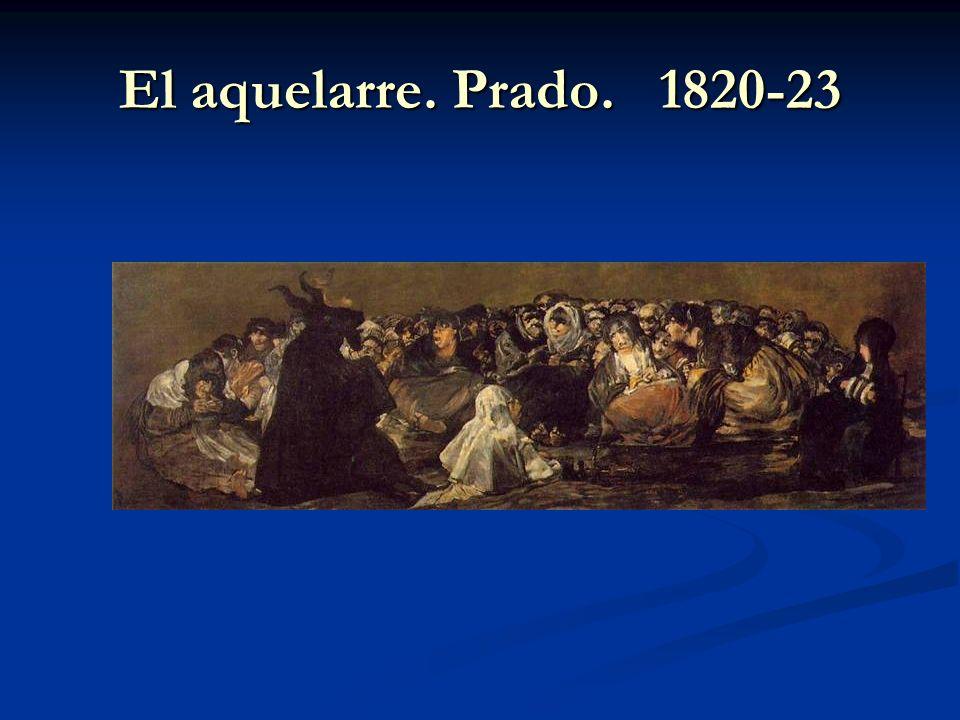 El aquelarre. Prado. 1820-23