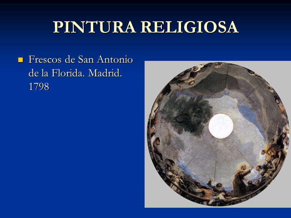 PINTURA RELIGIOSA Frescos de San Antonio de la Florida. Madrid. 1798
