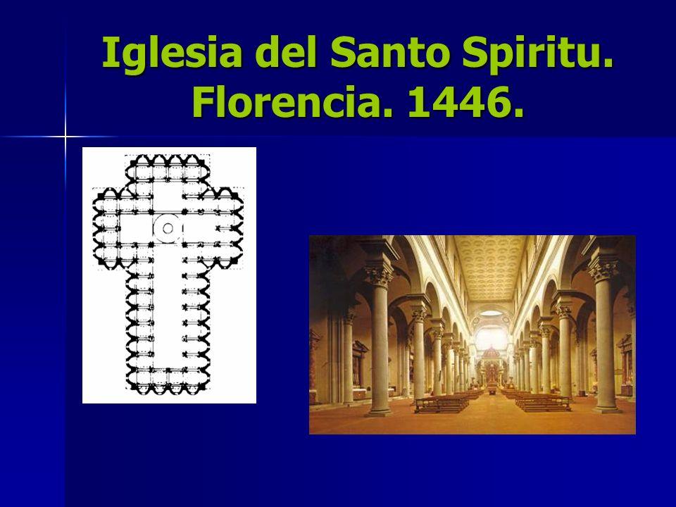 Iglesia del Santo Spiritu. Florencia. 1446.