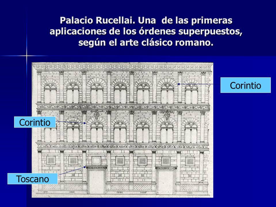 Palacio Rucellai. Una de las primeras aplicaciones de los órdenes superpuestos, según el arte clásico romano.