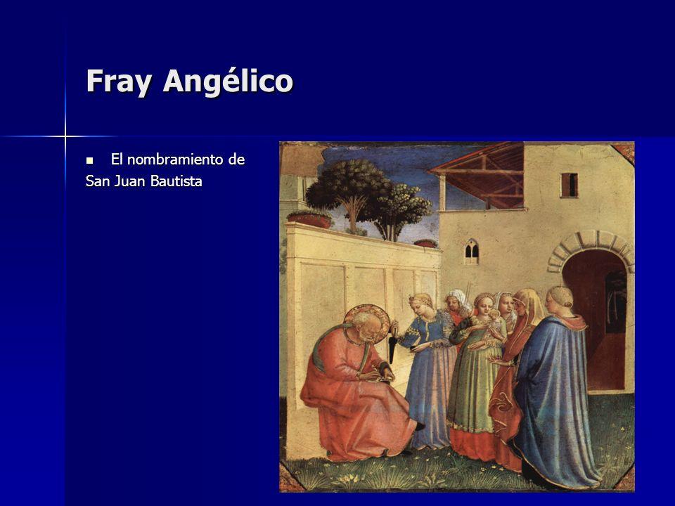 Fray Angélico El nombramiento de San Juan Bautista