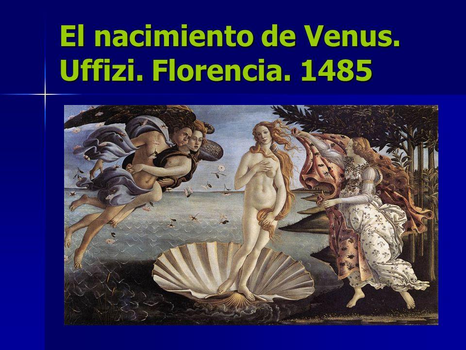 El nacimiento de Venus. Uffizi. Florencia. 1485