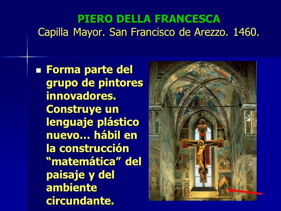 PIERO DELLA FRANCESCA Capilla Mayor. San Francisco de Arezzo. 1460.