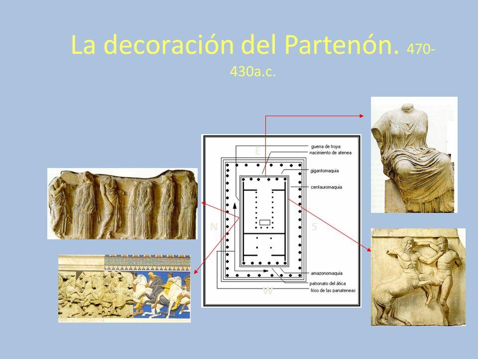 La decoración del Partenón. 470-430a.c.