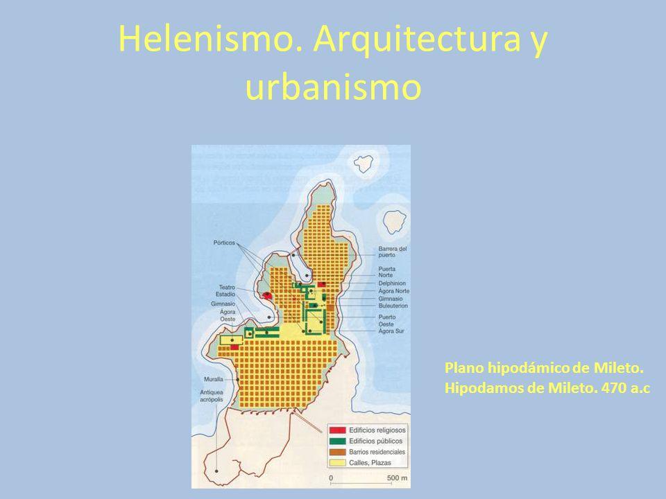 Helenismo. Arquitectura y urbanismo