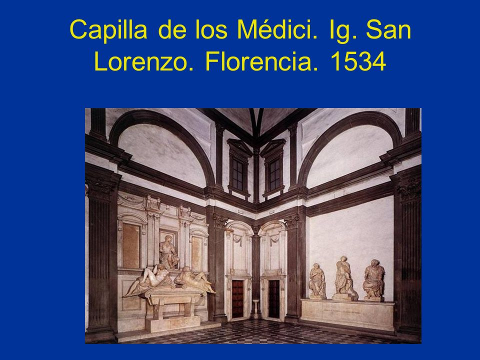 Capilla de los Médici. Ig. San Lorenzo. Florencia. 1534