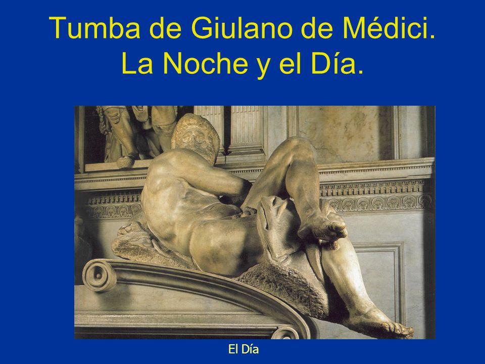 Tumba de Giulano de Médici. La Noche y el Día.