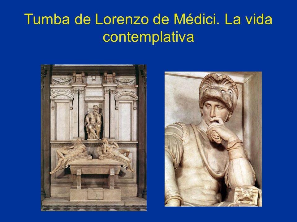 Tumba de Lorenzo de Médici. La vida contemplativa