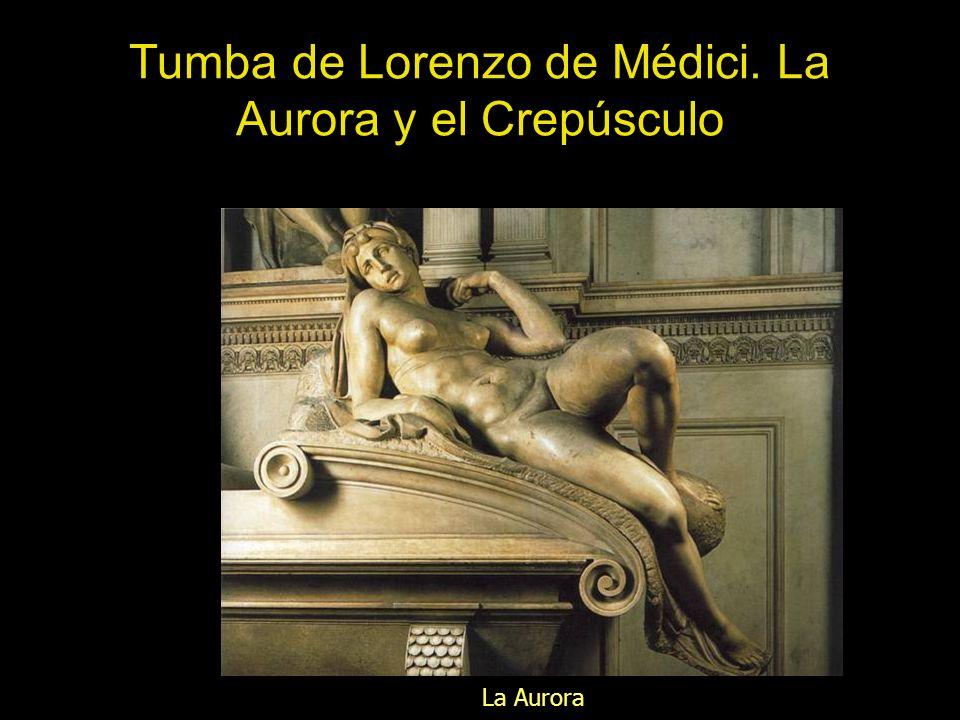 Tumba de Lorenzo de Médici. La Aurora y el Crepúsculo