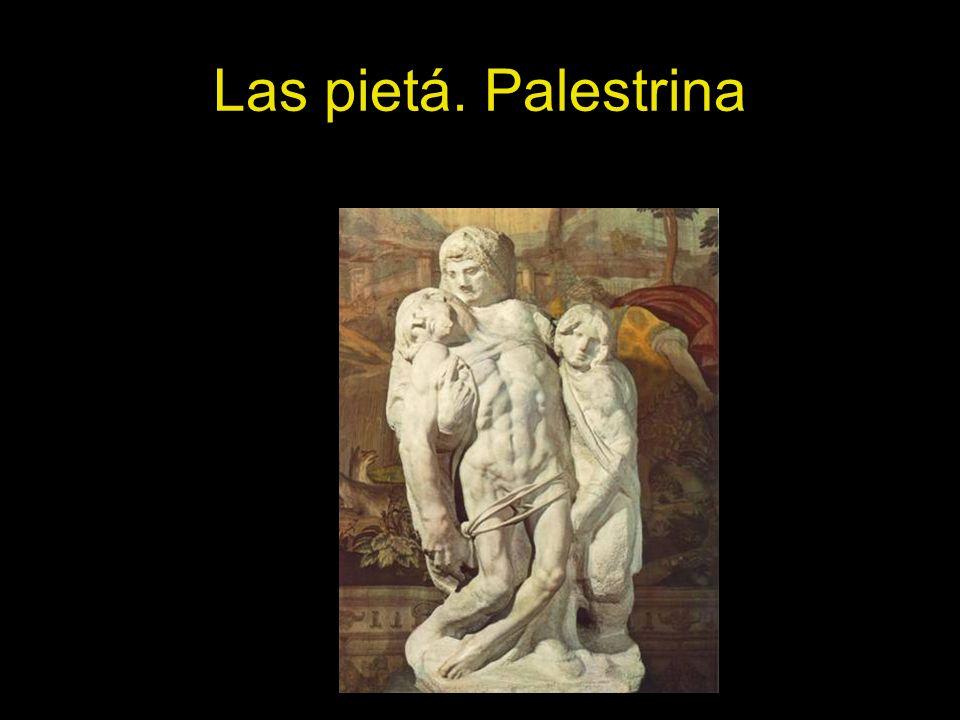 Las pietá. Palestrina