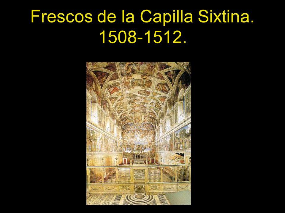 Frescos de la Capilla Sixtina. 1508-1512.