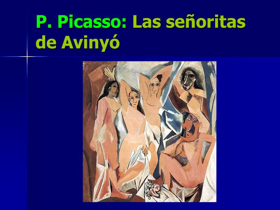 P. Picasso: Las señoritas de Avinyó