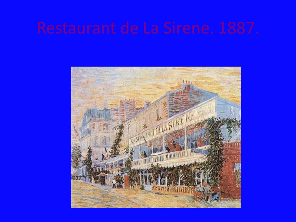 Restaurant de La Sirene. 1887.