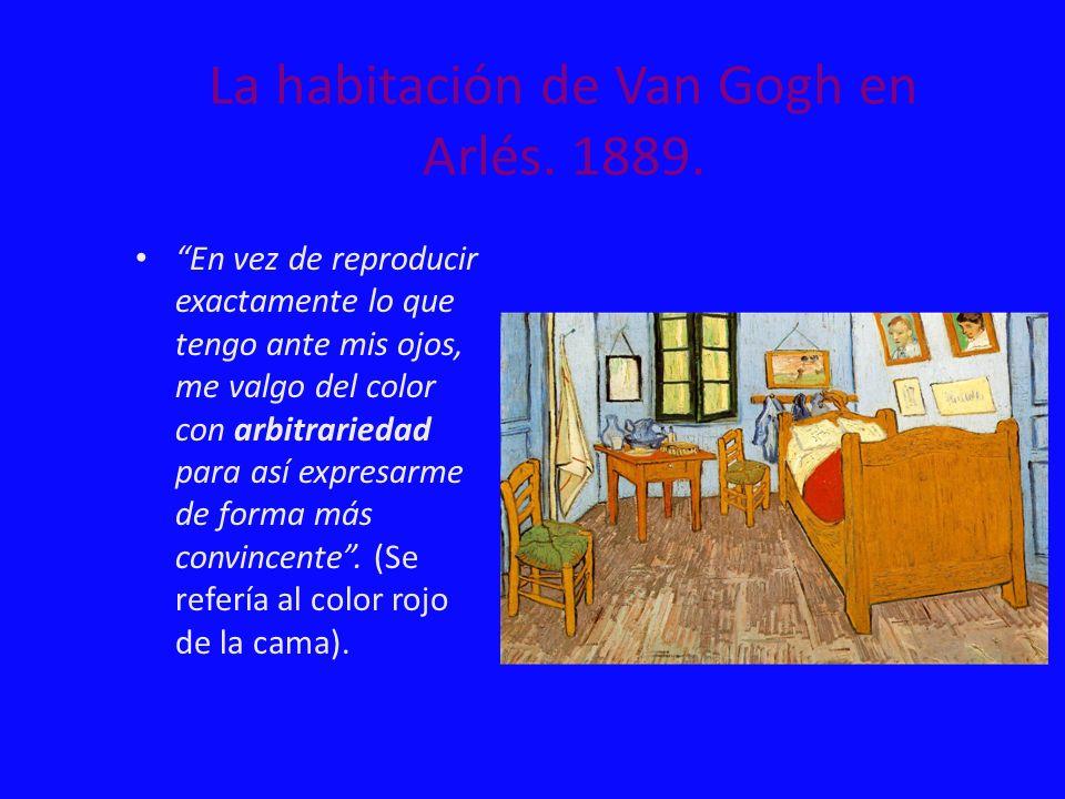 La habitación de Van Gogh en Arlés. 1889.