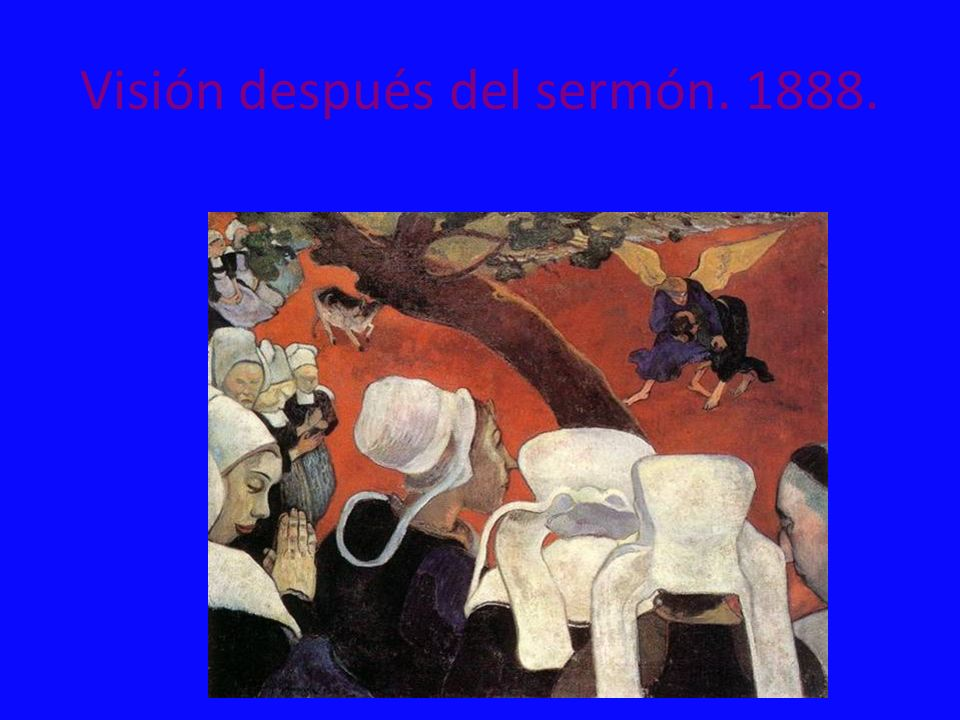 Visión después del sermón. 1888.