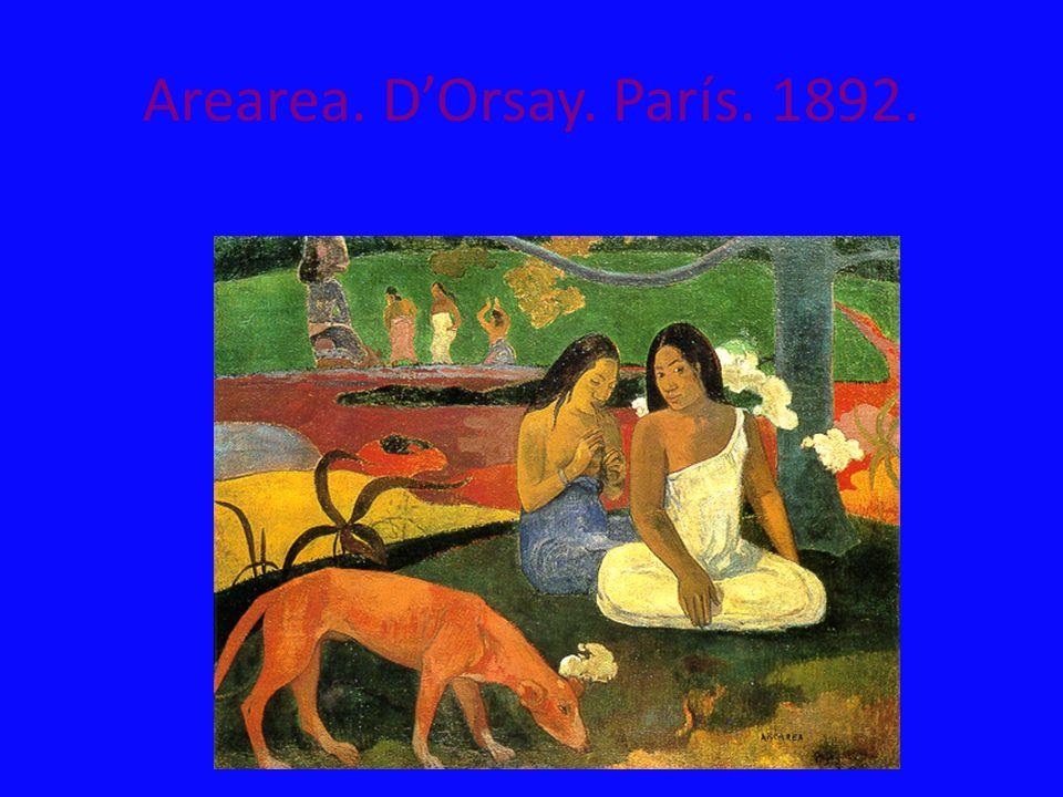 Arearea. D'Orsay. París. 1892.