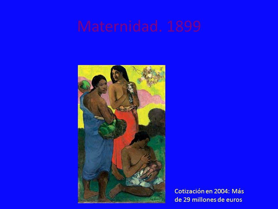 Maternidad. 1899 Cotización en 2004: Más de 29 millones de euros