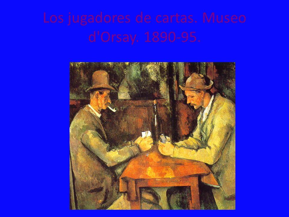 Los jugadores de cartas. Museo d Orsay. 1890-95.