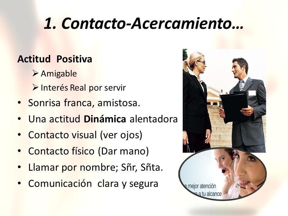 1. Contacto-Acercamiento…