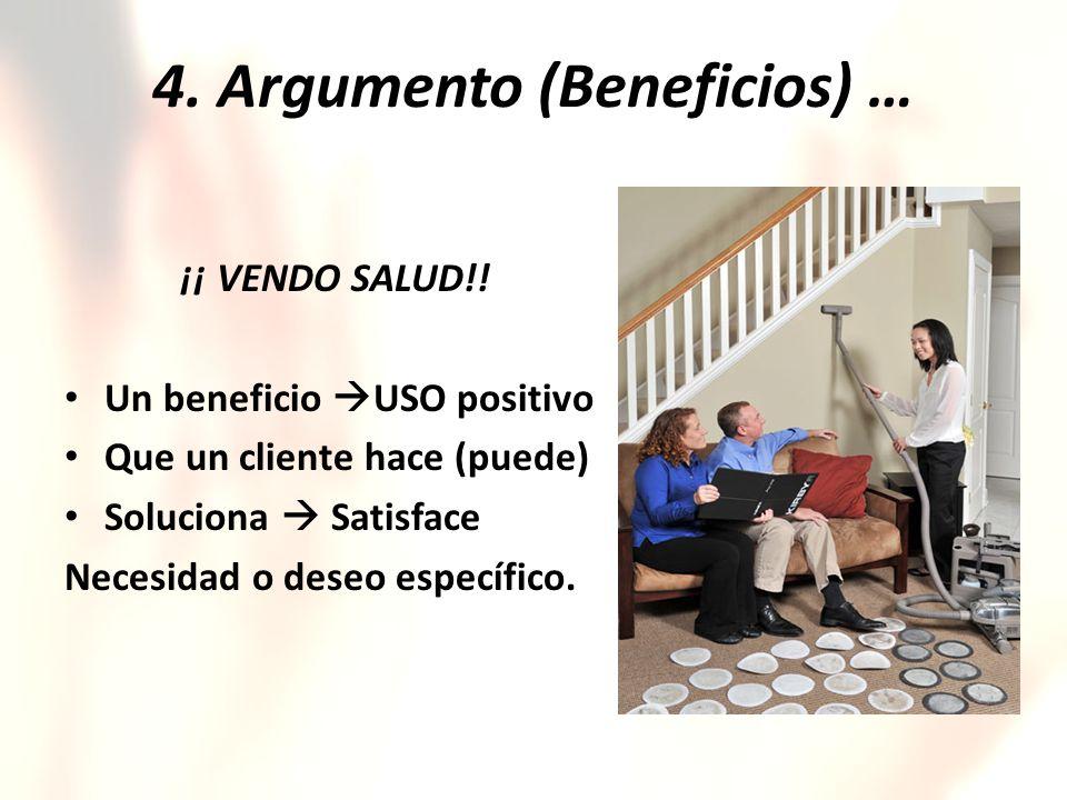 4. Argumento (Beneficios) …