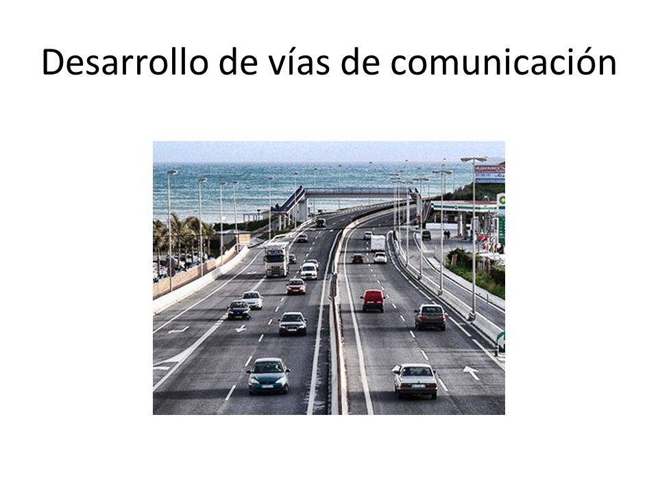 Desarrollo de vías de comunicación