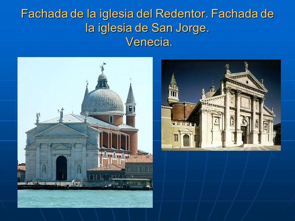 Fachada de la iglesia del Redentor. Fachada de la iglesia de San Jorge