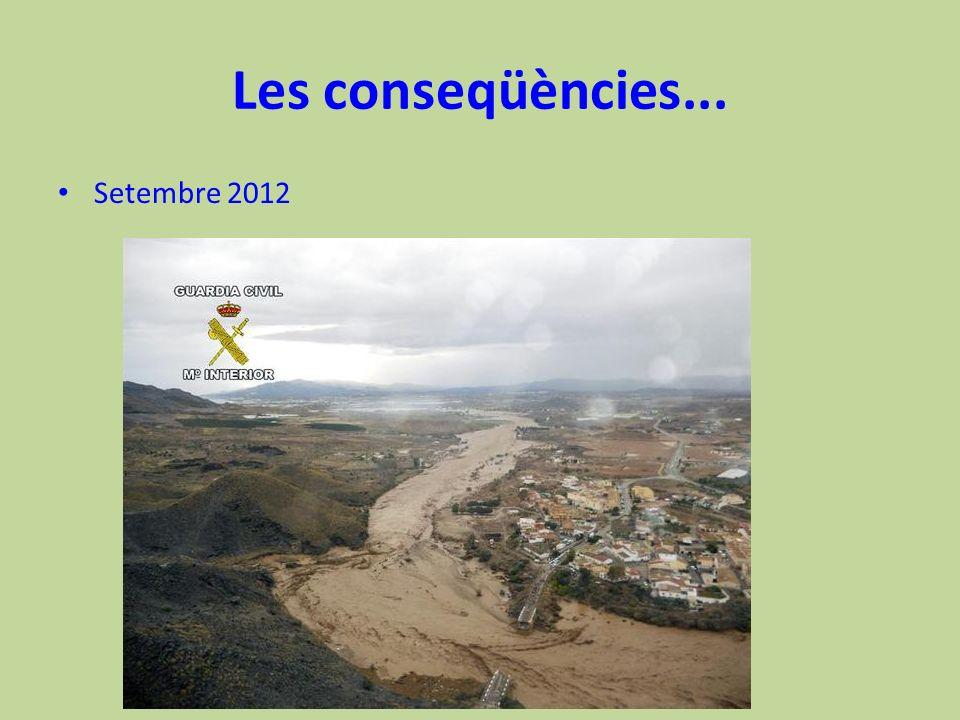 Les conseqüències... Setembre 2012