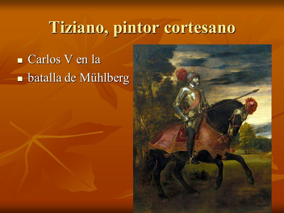 Tiziano, pintor cortesano