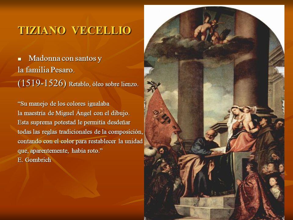 TIZIANO VECELLIO (1519-1526) Retablo, óleo sobre lienzo.