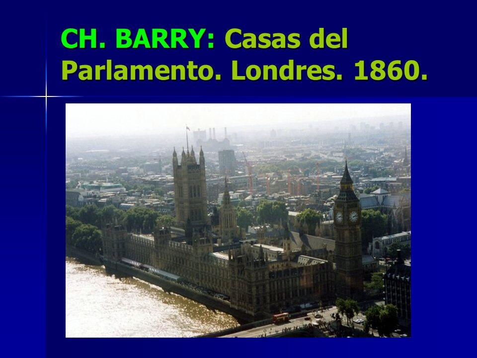 CH. BARRY: Casas del Parlamento. Londres. 1860.