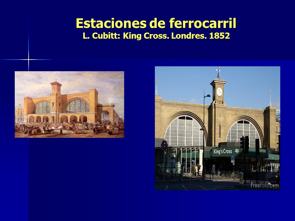 Estaciones de ferrocarril L. Cubitt: King Cross. Londres. 1852