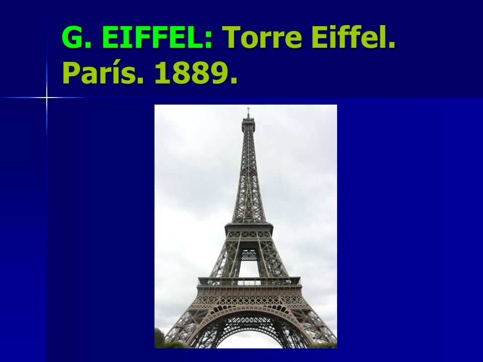 G. EIFFEL: Torre Eiffel. París. 1889.
