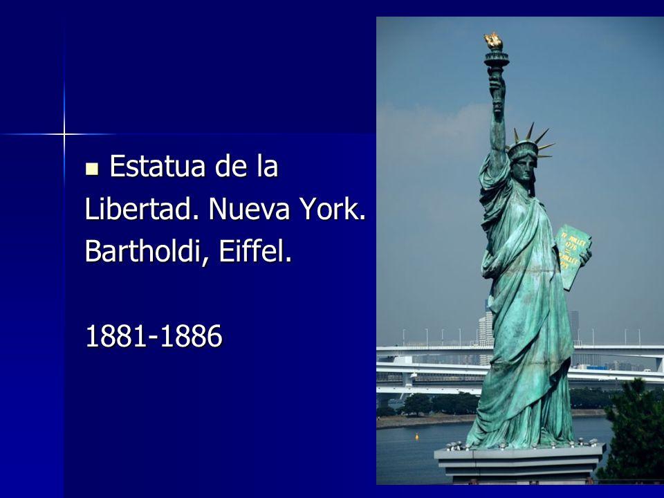 Estatua de la Libertad. Nueva York. Bartholdi, Eiffel. 1881-1886