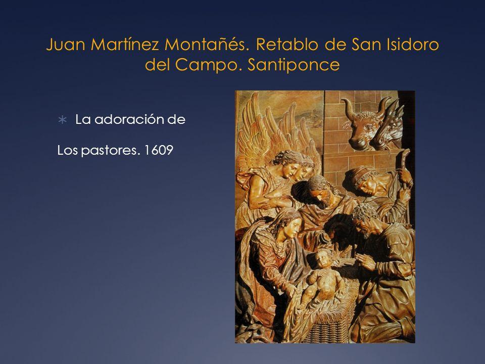 Juan Martínez Montañés. Retablo de San Isidoro del Campo. Santiponce