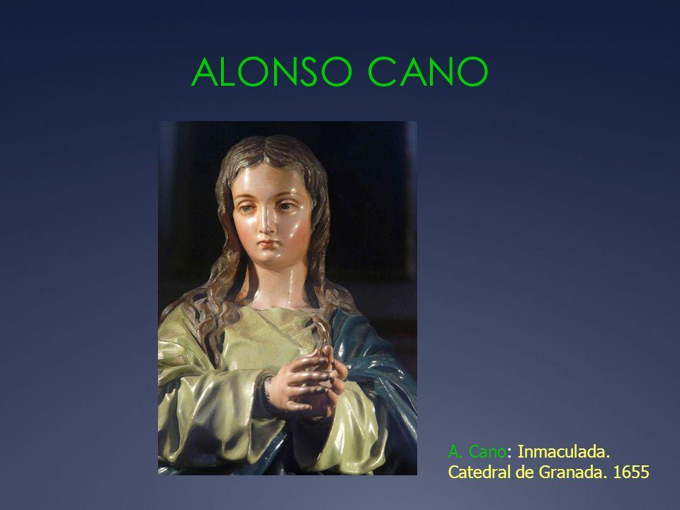 ALONSO CANO A. Cano: Inmaculada. Catedral de Granada. 1655
